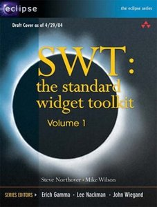 SWT : The Standard Widget Toolkit, Volume 1-cover