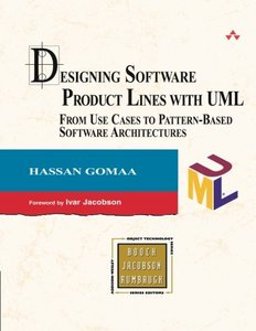 Designing Software Product Lines with UML : From Use Cases to Pattern-Based Software Architectures-cover