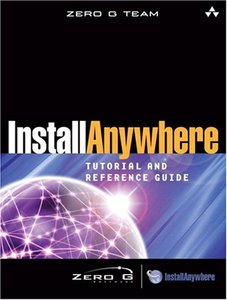 InstallAnywhere Tutorial and Reference Guide-cover