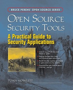 Open Source Security Tools : Practical Guide to Security Applications-cover
