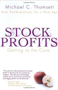 Stock Profits : Getting to the Core--New Fundamentals for a New Age-cover