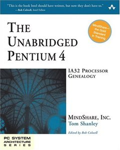 The Unabridged Pentium 4 : IA32 Processor Genealogy (Paperback)-cover