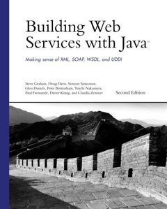 Building Web Services with Java : Making Sense of XML, SOAP, WSDL, and UDDI, 2/e-cover