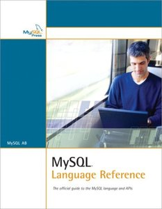 MySQL Language Reference: The Official Guide to the MySQL Language and APIs-cover