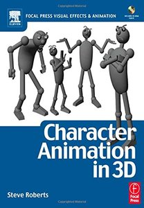 Character Animation in 3D: Use traditional drawing techniques to produce stunning CGI animation (Paperback)-cover