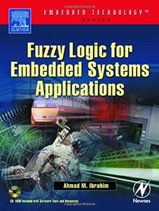 Fuzzy Logic for Embedded Systems Applications (Paperback)-cover