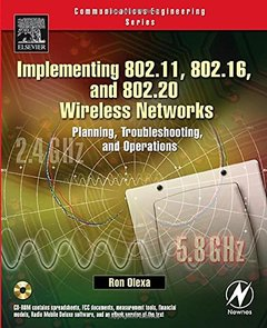 Implementing 802.11, 802.16, and 802.20 Wireless Networks : Planning, Troubleshooting, and Operations-cover