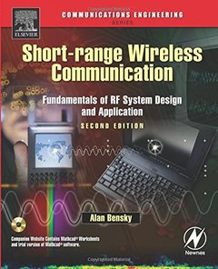 Short-range Wireless Communication: Fundamentals of RF System Design and Application, 2/e-cover