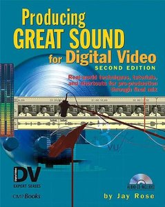 Producing Great Sound for Digital Video, 2/e-cover