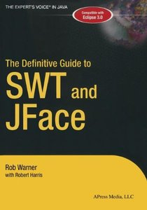 The Definitive Guide to SWT and JFACE-cover