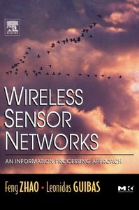 Wireless Sensor Networks: An Information Processing Approach(亞洲平裝版ISBN-9812592695)-cover