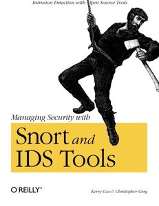 Managing Security with Snort and IDS Tools-cover