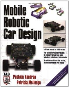 Mobile Robotic Car Design