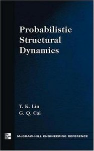 Probabilistic Structural Dynamics