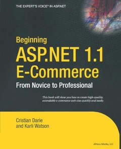 Beginning ASP.NET 1.1 E-Commerce: From Novice to Professional-cover