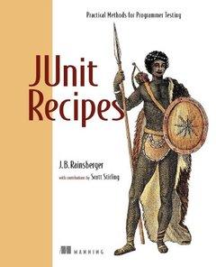 JUnit Recipes: Practical Methods for Programmer Testing-cover