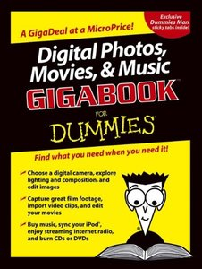 Digital Photos, Movies, & Music Gigabook for Dummies-cover