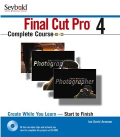 Final Cut Pro 4 Complete Course (Paperback)-cover
