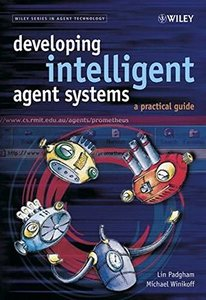 Developing Intelligent Agent Systems : A Practical Guide-cover