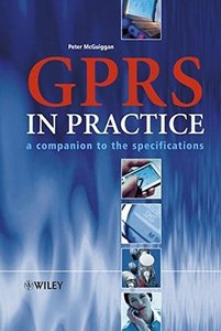 GPRS in Practice : A Companion to the Specifications-cover