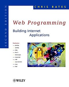 Web Programming: Building Internet Applications, 2/e-cover