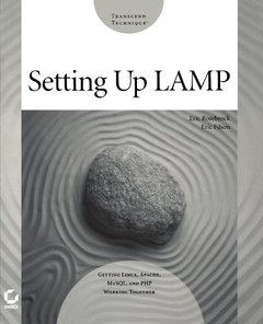 Setting Up LAMP: Getting Linux, Apache, MySQL, and PHP Working Together-cover