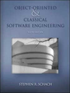 Object-Oriented and Classical Software Engineering, 6/e (IE)(美國版ISBN:0072865512)-cover