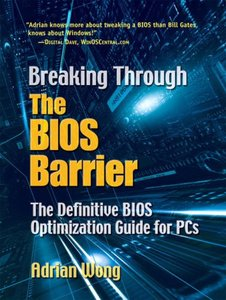 Breaking Through The BIOS Barrier: The Definitive BIOS Optimization Guide for PCs-cover