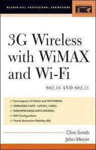 3G Wireless with WiMAX and Wi-Fi (Hardcover)-cover