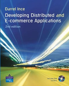 Developing Distributed and E-Commerce Applications, 2/e