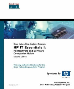 Cisco Networking Academy Program HP IT Essentials I : PC Hardware and Software Companion Guide, 2/e-cover
