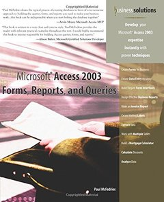 Microsoft Access 2003 Forms, Reports, and Queries-cover