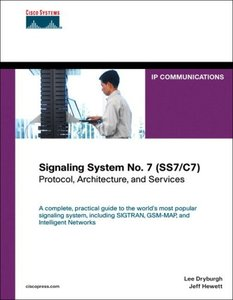 Signaling System No. 7 (SS7/C7): Protocol, Architecture, and Services-cover
