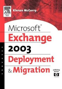 Microsoft Exchange Server 2003 Deployment and Migration (Paperback)-cover