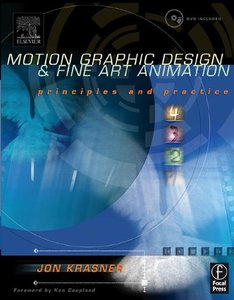 Motion Graphic Design and Fine Art Animation : Principles and Practice (Paperback)-cover