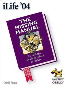 iLife '04: The Missing Manual-cover