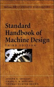 Standard Handbook of Machine Design, 3/e-cover
