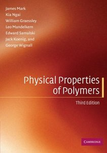 Physical Properties of Polymers, 3/e