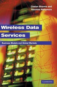 Wireless Data Services: Technologies, Business Models and Global Markets-cover