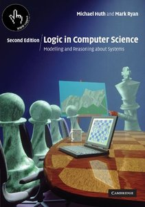 Logic in Computer Science: Modelling and Reasoning about Science-cover