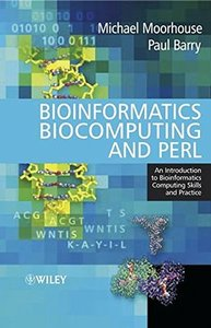 Bioinformatics Biocomputing and Perl: An Introduction to Bioinformatics Computing Skills and Practice-cover