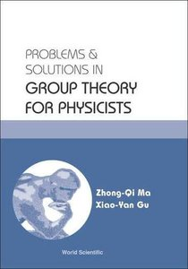 Problems & Solutions in Group Theory for Physicists (Paperback)-cover