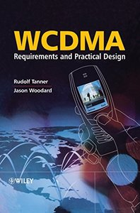 WCDMA: Requirements and Practical Design-cover