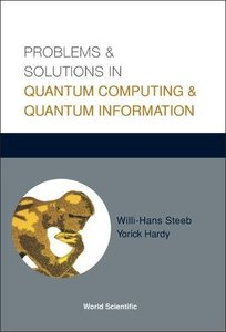 Problems & Solutions in Quantum Computing & Quantum Information-cover