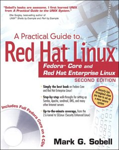 A Practical Guide to Red Hat Linux : Fedora Core and Red Hat Enterprise Linux, 2/e (Paperback)