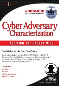 Cyber Adversary Characterization: Auditing the Hacker Mind-cover