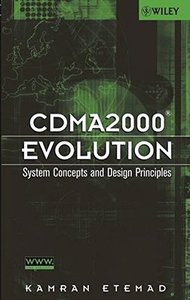 CDMA2000 Evolution: System Concepts and Design Principles-cover