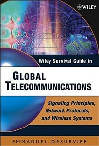 Wiley Survival Guide in Global Telecommunications : Signaling Principles, Protocols, and Wireless Systems-cover
