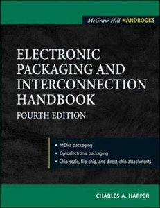 Electronic Packaging and Interconnection Handbook, 4/e-cover