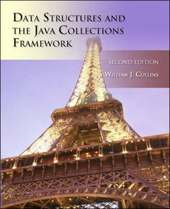 Data Structures and the Java Collections Framework, 2/e (Paperback)